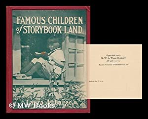 Famous Children of Storybook Land, by Laura: Large, Laura Antoinette