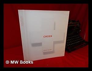 Cross / Kelly Klein ; with Text: Klein, Kelly