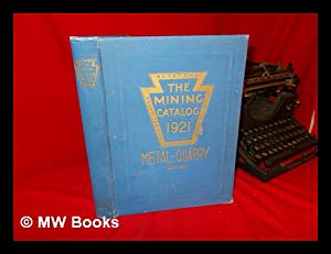 The Mining Catalog (Metal and Quarry Edition): Keystone Consolidated Publishing