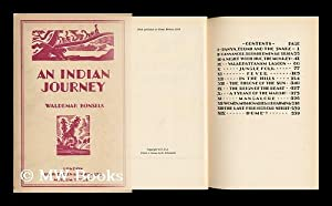 An Indian Journey, by Waldemar Bonsels; Illustrated by Harry Brown: Bonsels, Waldemar. Harry Brown ...