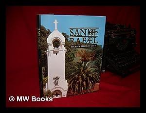 San Rafael : Marin's Mission City : Keegan, Frank L.