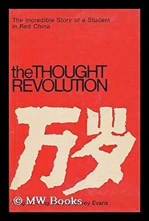 The Thought Revolution [By] Tung Chi-Ping and: Tung, Chi-Ping &