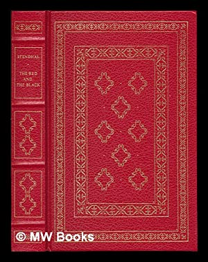 The red and the black / Stendhal: Stendhal, 1783-1842 /