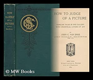 How to Judge of a Picture; Familiar: Van Dyke, John