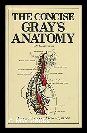 The Concise Gray's Anatomy / C. H.: Gray, Henry (1825-1861).