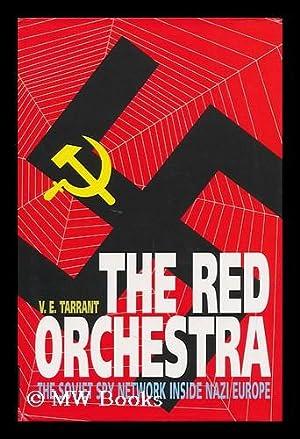 The Red Orchestra / V. E. Tarrant: Tarrant, V. E.