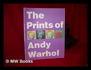 The Prints of Andy Warhol: Warhol, Andy (1928-1987)
