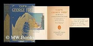 "Cap'n George Fred"" Himself. Illustrations. by Harry Neyland: Tilton, George Fred (1861-..."