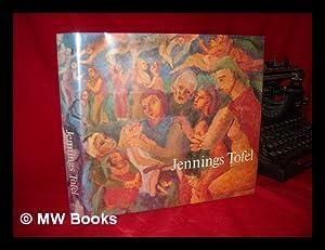 Jennings Tofel / Text by Arthur Granick: Tofel, Jennings (1891-1959)