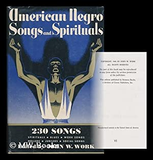 American Negro Songs and Spirituals : a: Work, John Wesley