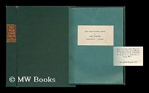 The Wild Goose Chase; a Novel: Warner, Rex (1905-1986)