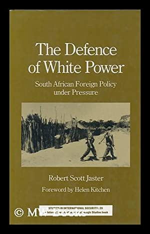 The Defence of White Power : South: Jaster, Robert S.