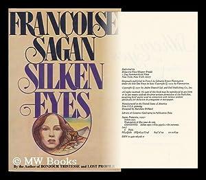 Silken Eyes / Francoise Sagan ; Translated: Sagan, Francoise (1935-2004)