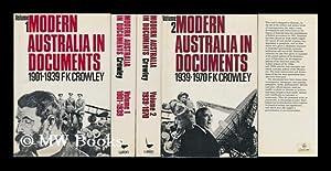 Modern Australia in Documents [ 2 Vols.: Crowley, F. K.