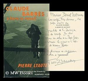 Claude Barres, a Hero in Revolt, by: Lyautey, Pierre