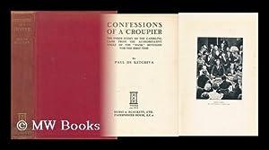 Confessions of a Croupier; the Inside Story: Ketchiva, Paul De