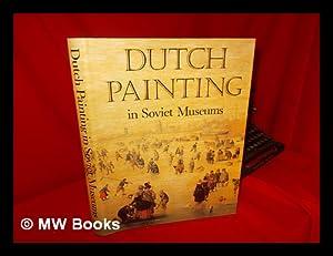 Dutch Painting in Soviet Museums / by: Kuznetsov, Yuri. Linnik,
