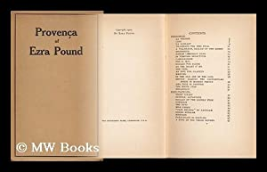 Provenca ; Poems Selected from Personae, Exultations,: Pound, Ezra (1885-1972)