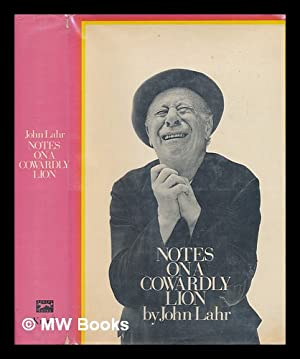 Notes on a Cowardly Lion : the Biography of Bert Lahr: Lahr, John (1941-)