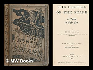 The hunting of the snark : an: Carroll, Lewis (1832-1898)