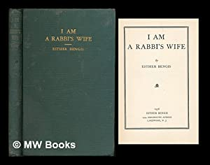 I am a rabbi's wife / by: Bengis, Esther Rosenberg