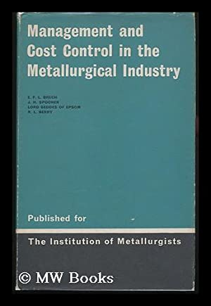 Management and Cost Control in the Metallurgical: Brech, E. F.