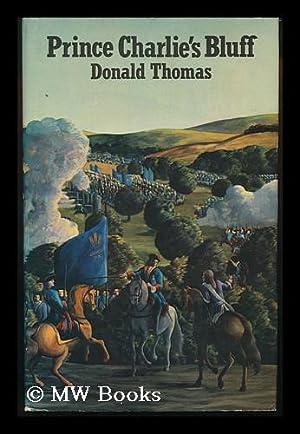 Prince Charlie's Bluff / by Donald Thomas: Thomas, Donald Serrell