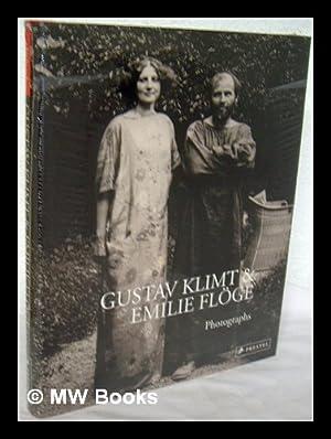 Gustav Klimt and Emilie Floge : photographs / Agnes Husslein-Arco, Alfred Weidinger (eds.): ...