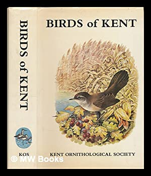 The Birds of Kent : a review: Taylor, D. W.