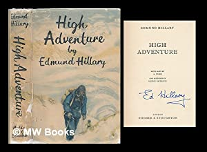 High adventure / With maps by A.: Hillary, Edmund (1919-2008)