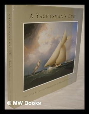 A yachtsman's eye : the Glen S.: Granby, Alan