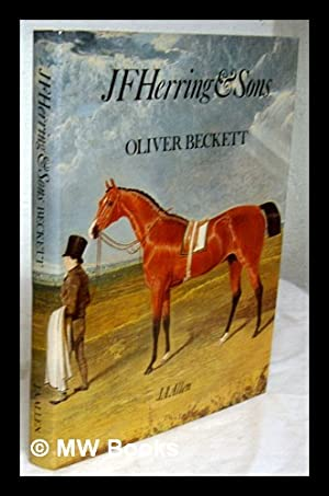 J.F. Herring & Sons : the life: Beckett, Oliver