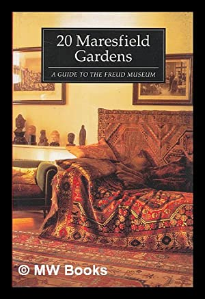 20 Maresfield Gardens : a guide to the Freud Museum / the Freud Museum: Freud Museum (London)