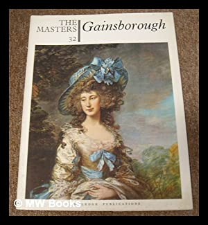 The Masters 32 : Gainsborough. [The world's: Gainsborough, Thomas (1727-1788)