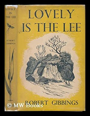 Lovely is the Lee / by Robert: Gibbings, Robert (1889-1958)
