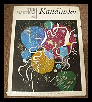 The Masters 28 : Kandinsky. [The world's: Kandinsky, Wassily (1866-1944)