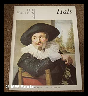 The Masters 5 : Hals. [The world's: Hals, Frans (1584-1666)