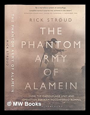 The phantom army of Alamein : how: Stroud, Rick