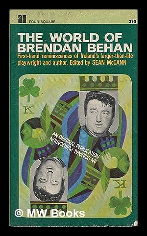 The world of Brendan Behan / edited: Behan, Brendan