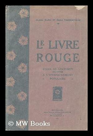 Le Livre Rouge. Choix De Lectures Destinees: Baril, Claire. Emile