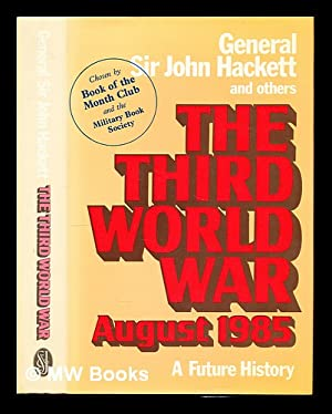 The Third World War : a future: Hackett, John Winthrop