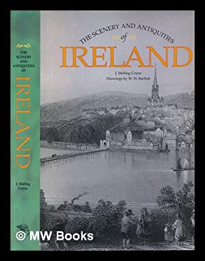 The scenery and antiquities of Ireland /: Coyne, J. Stirling