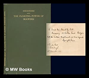 Discoveries about the floating power of seaweed during 50 years' research. With note upon the ...