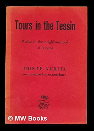 Tours in the Tessin : walks in: Monte Verita