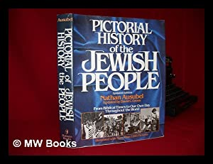 Pictorial history of the Jewish people : from Bible times to our own day throughout the world: ...
