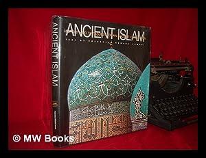 Ancient Islam : history and treasures of: Romani, Francesca Romana