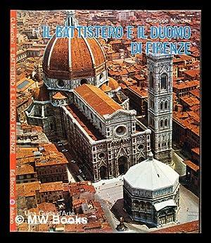 Il Battistero, il Duomo e il Museo: Marchini, Giuseppe