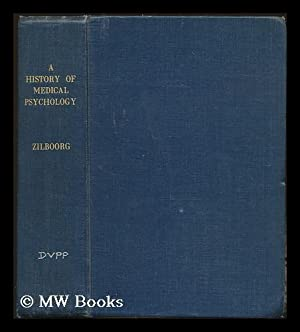 A history of medical psychology / Gregory: Zilboorg, Gregory (1890-1959)