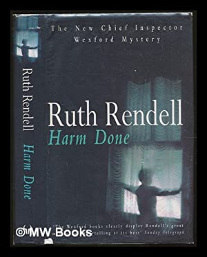 Harm done / Ruth Rendell: Rendell, Ruth