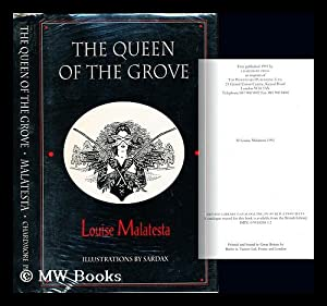 The queen of the grove and other: Malatesta, Louise. Sardax